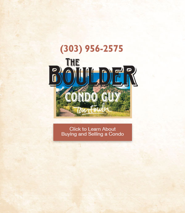 Tom Fowler: The Boulder Condo Guy